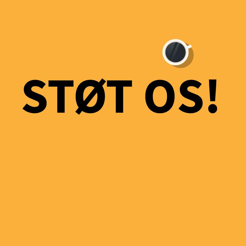 Støt Os!